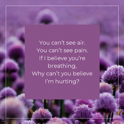 Chronic Pain awareness quote with graphic